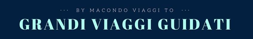 Grandi Viaggi Guidati by Macondo Viaggi